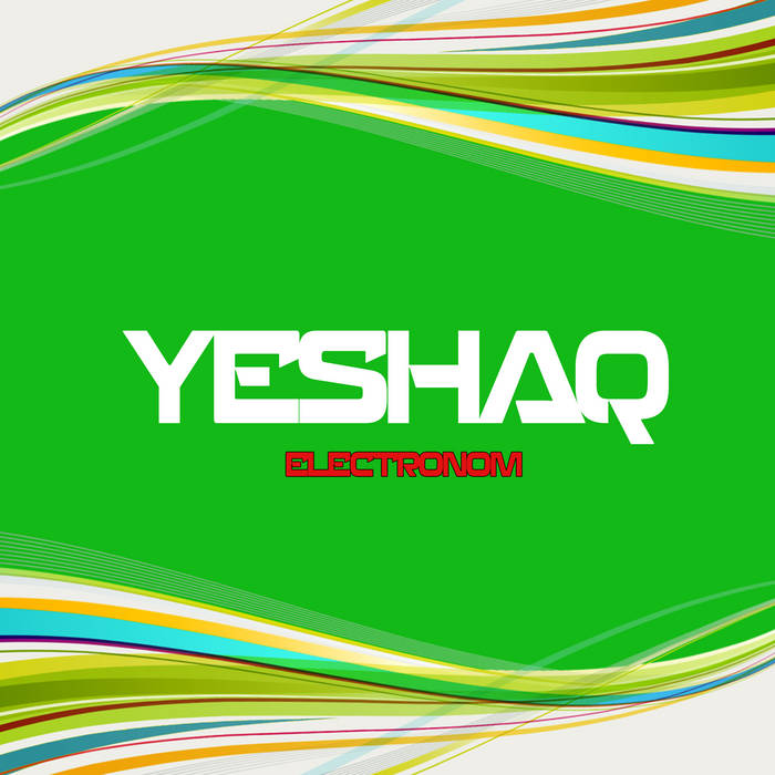 Yeshaq ! - Electronom cover art
