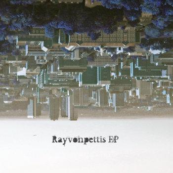 Rayvonpettis EP cover art