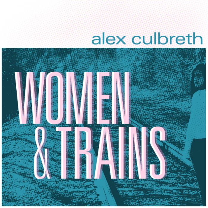 Women & Trains cover art