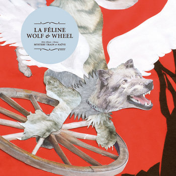 LA FELINE - Wolf & Wheel cover art