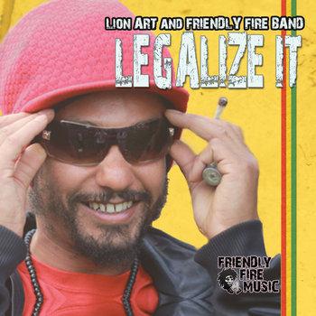 Lion Art - Legalize it (Free DL) cover art