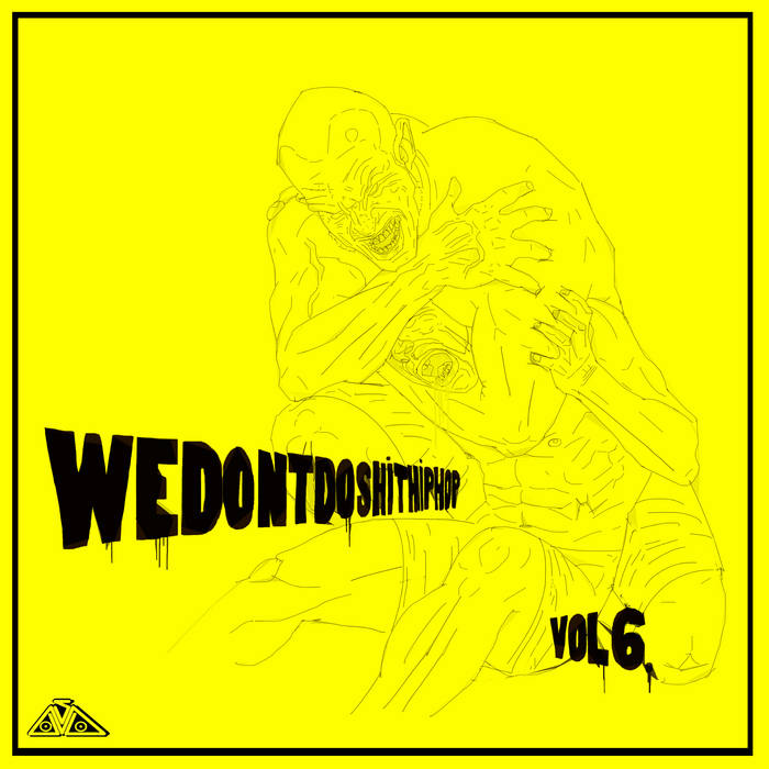We Don't Do S**t Hip-Hop - Vol 6 (FreEP) cover art