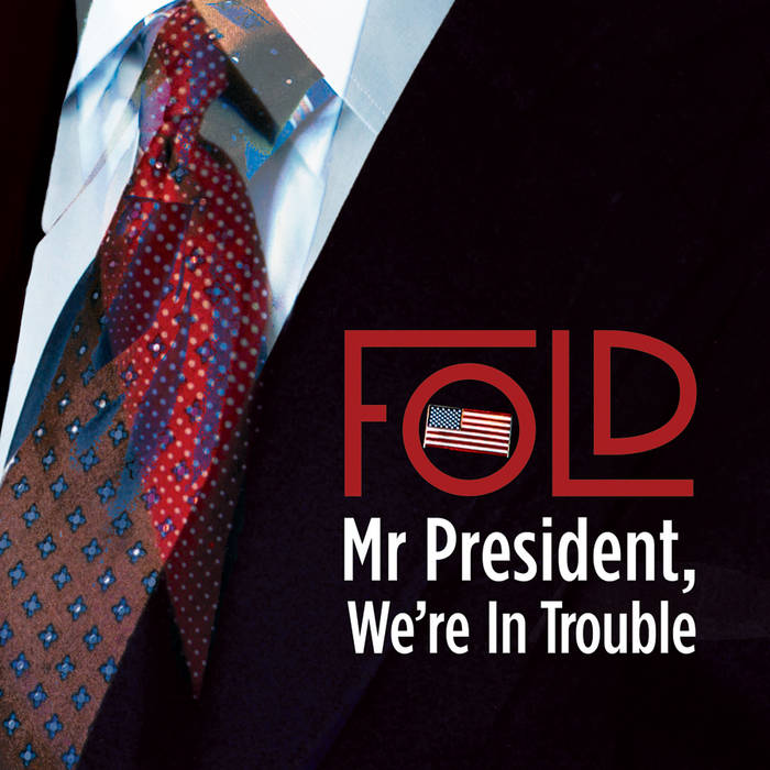 Mr President, We're In Trouble (Single) cover art