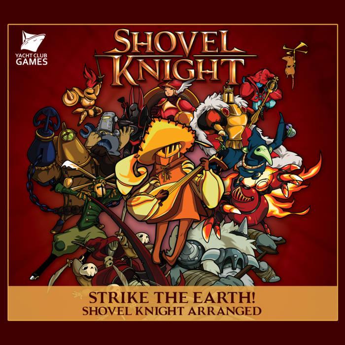 Strike the Earth! Shovel Knight Arranged cover art