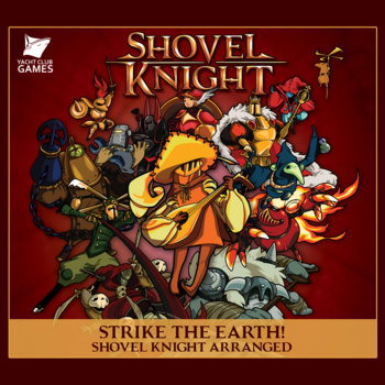 Strike the Earth! Shovel Knight Arranged cover art
