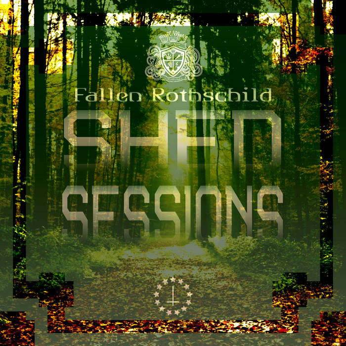 Fallen Rothschild- Shed Sessions cover art