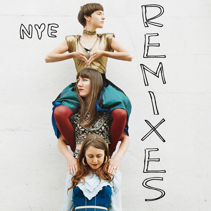 NYE REMIXES cover art