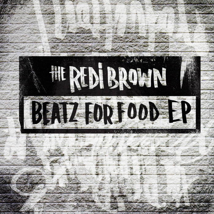 The RediBrown & Beatz For Food E.P. cover art