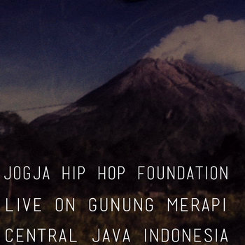 JOGJA HIP HOP FOUNDATION • live on Gunung Merapi cover art