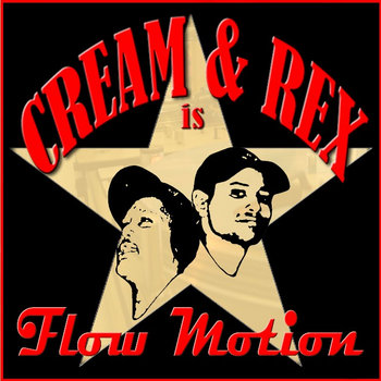 Cream & Rex is Flow Motion cover art