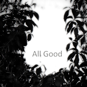 ALL GOOD cover art