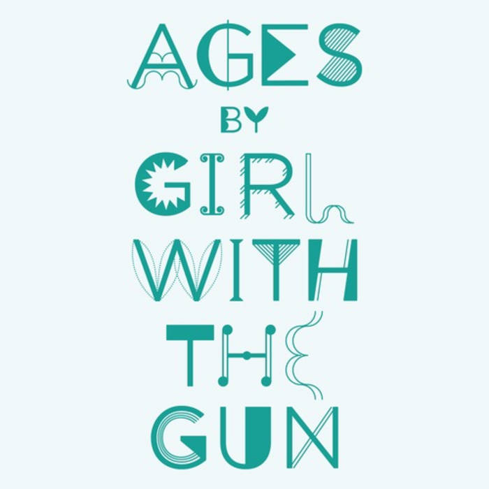 Girl With The Gun - Ages cover art