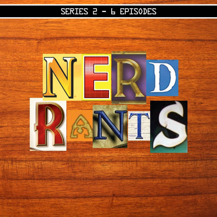 Nerd Rants: Series 2 cover art