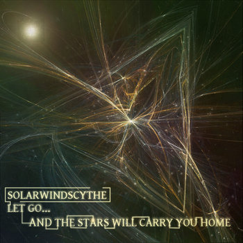 Let Go...And The Stars Will Carry You Home cover art