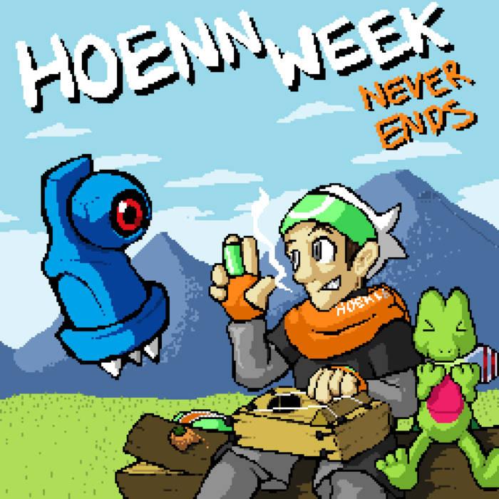 Hoenn Week Never Ends cover art