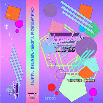 CT001: Chameleon Tapes: Winter Wave cover art