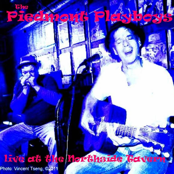 Piedmont Playboys Live @ Northside Tavern 2010 cover art