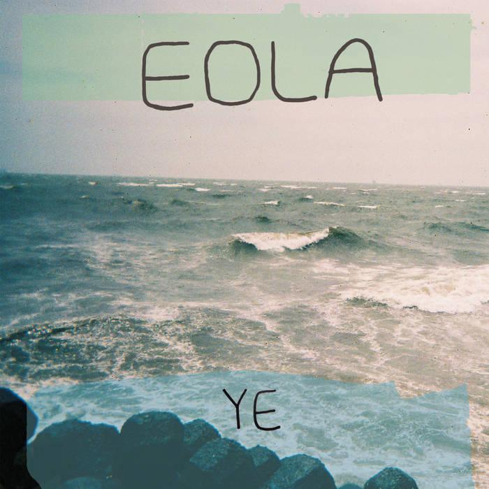 Eola- 'Ye' cover art