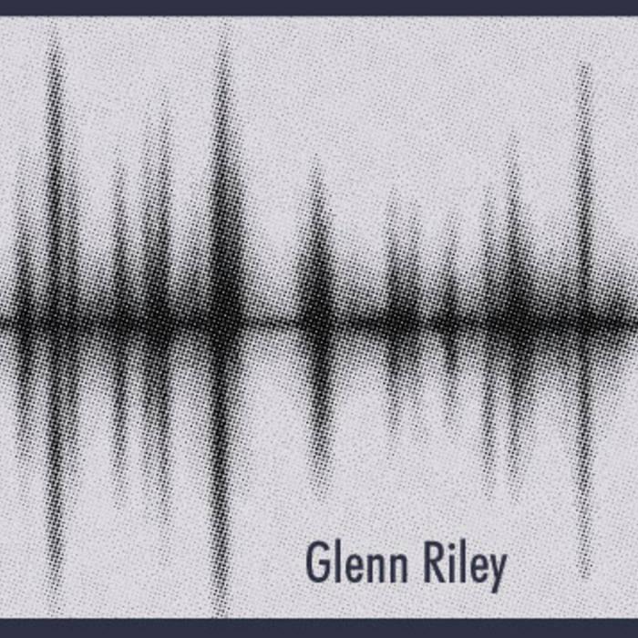 Glenn Riley EP cover art