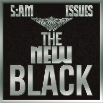 5:am and Issues - The New Black cover art