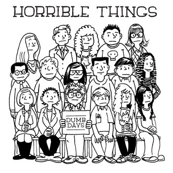 """Dumb Days"" by Horrible Things (RKR-006) cover art"