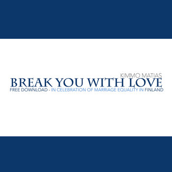 Break You With Love cover art