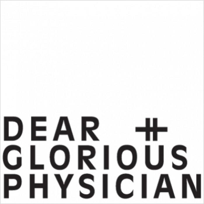 Dear & Glorious Physician cover art