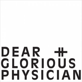 Dear & Glorious Physician cover art