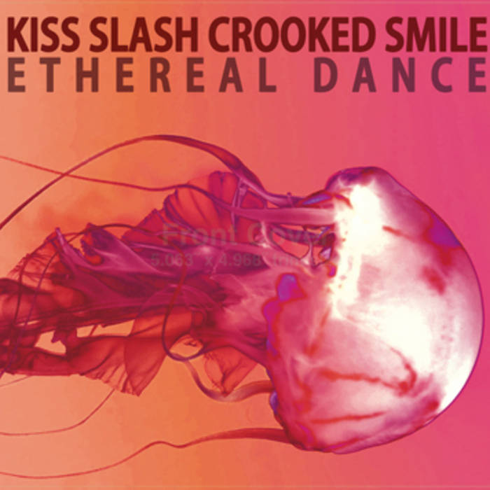Kiss Slash Crooked Smile cover art