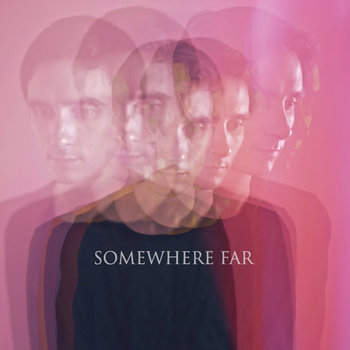 Somewhere Far cover art