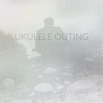 Ukulele Outing (the album) cover art