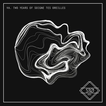 VA. Two Years Of Soigne Tes Oreilles cover art