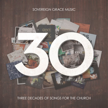 30: Three Decades of Songs for the Church cover art