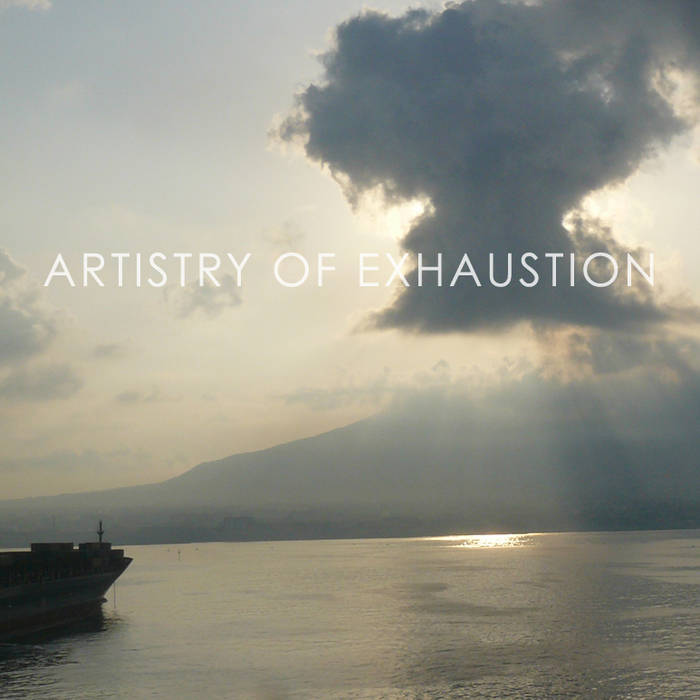 Artistry of Exhaustion cover art