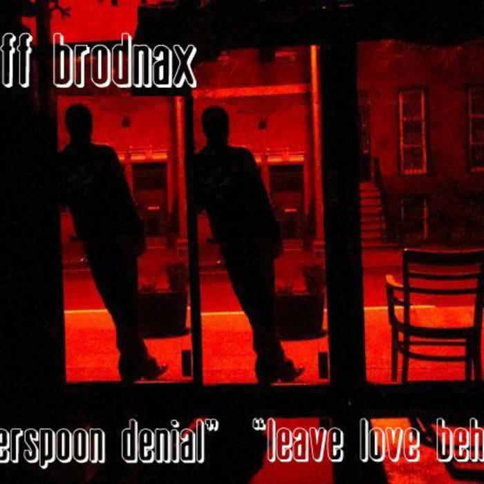 SILVERSPOON DENIAL&LEAVE LOVE BEHIND cover art