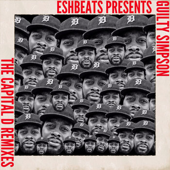 Guilty Simpson & ESHBEATS - Capital D Remixes cover art