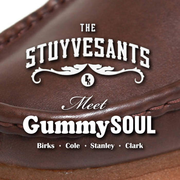The Stuyvesants Meet Gummy Soul cover art