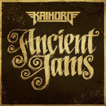 Kaihoro - Ancient Jams cover art