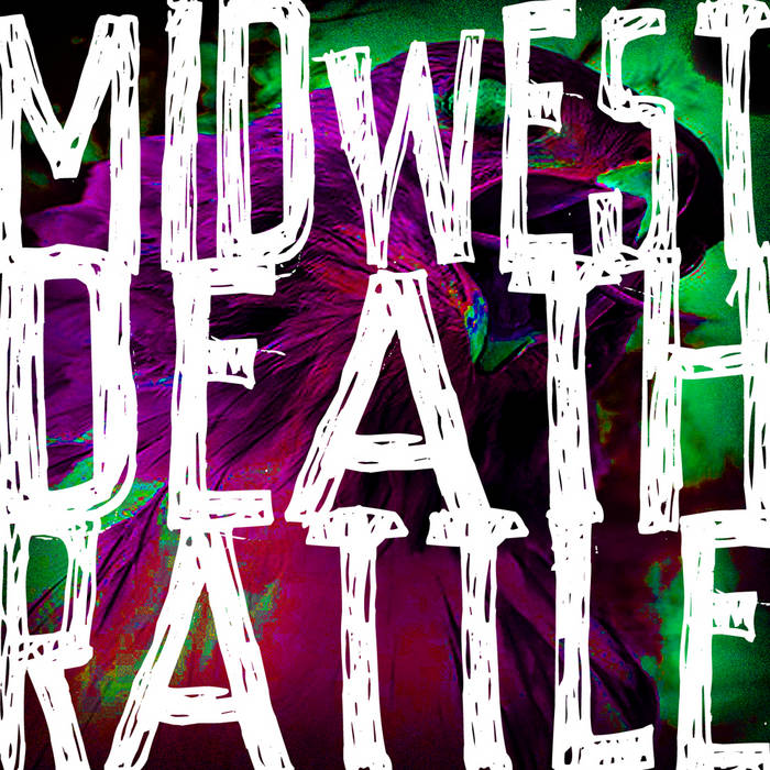 Midwest Death Rattle cover art