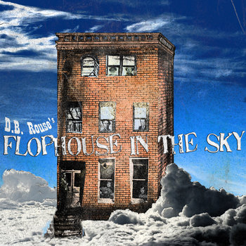 D.B. Rouse's Flophouse in the Sky cover art