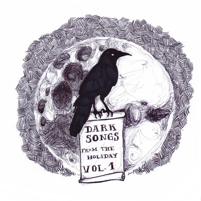 Dark Songs From The Holiday Vol​.​1 cover art