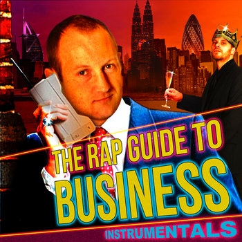 Rap Guide To Business Instrumentals cover art
