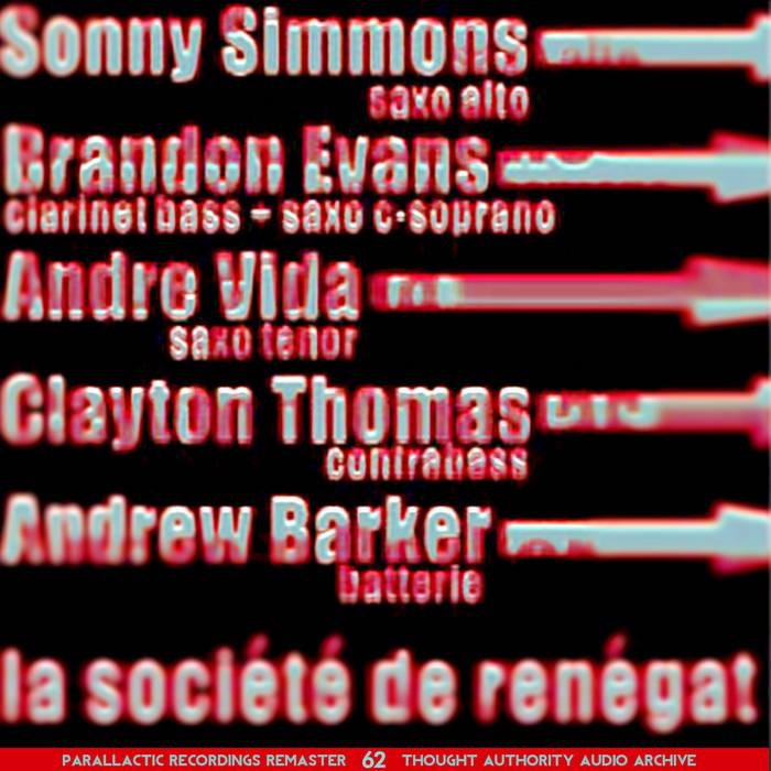 La Société de Renégat EP - Sonny Simmons, Brandon Evans, André Vida, Clayton Thomas, Andrew Barker cover art