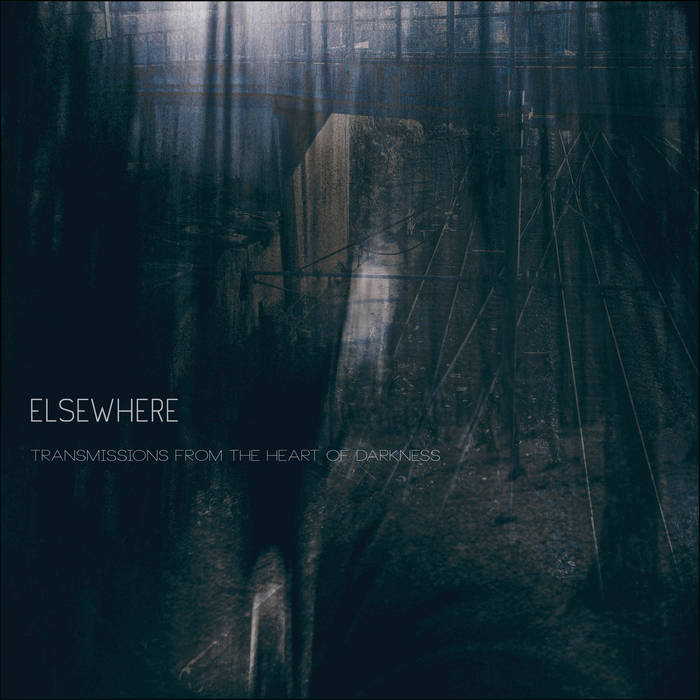Transmissions from the Heart of Darkness, part V: Elsewhere cover art