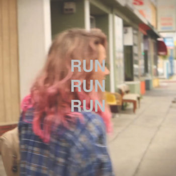Run, Run, Run (Singles) cover art