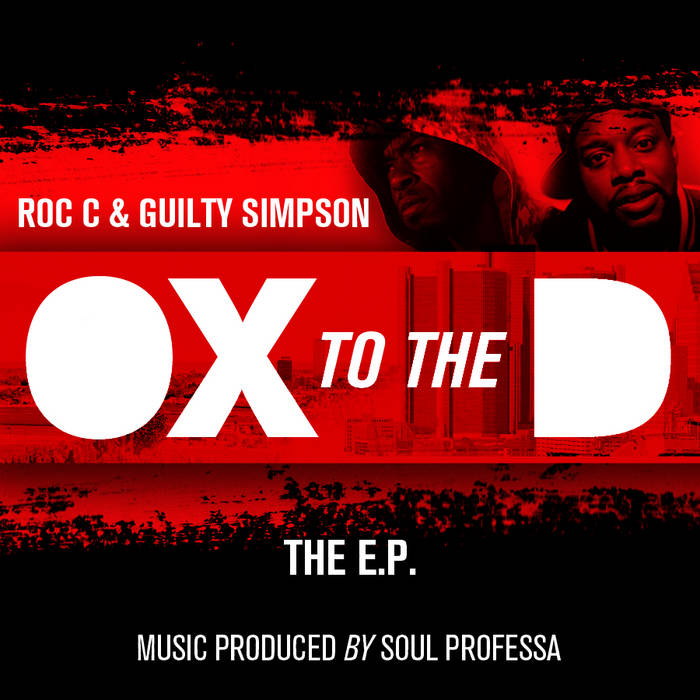 Roc C x Guilty Simpson -Ox 2 The D (E.P) cover art