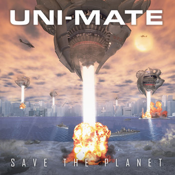 Uni-Mate - Save The Planet cover art