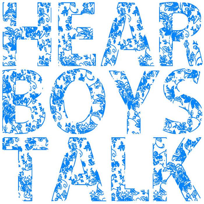 Hear Boys Talk cover art