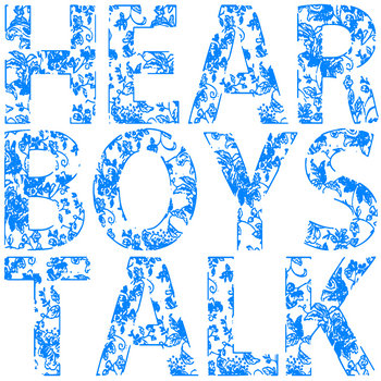 Hear Boys Talk cover art