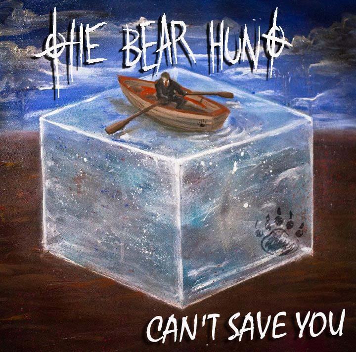 The Bear Hunt - Can't Save You EP